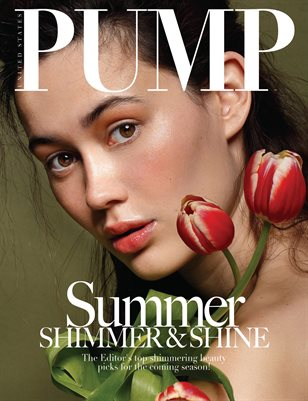 PUMP Magazine - The Shimmer & Shine Beauty Edition Vol. 2