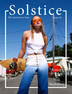 Solstice Magazine: Issue 36 - 5th Anniversary Issue