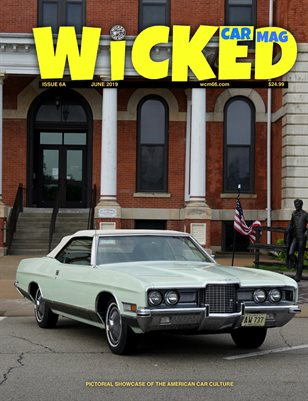WICKED CAR MAG - JUNE - 1971 FORD LTD