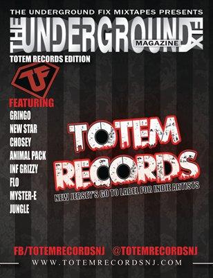 The Underground Fix Magazine 'Totem Records Edition'