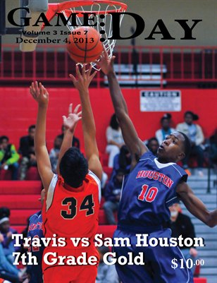 Volume 3 Issue 7 - Travis vs Sam Houston 7th Grade Gold