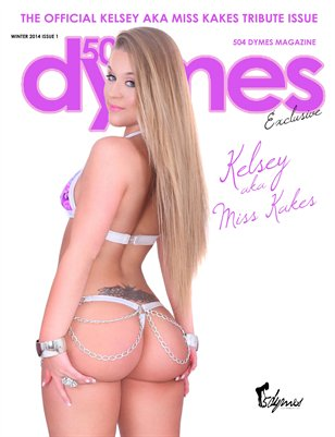 "504Dymes Exclusive Kelsey ""Miss Kakes"" Tribute Issue"