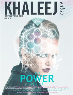 The Power Issue - Oct/Nov/Dec 2013 - Issue #8