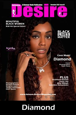 INTENSE DESIRE MAGAZINE COVER POSTER - BEAUTIFUL BLACK WOMEN - 4thd BLM Spec Edition - Cover Model Diamond - November 2020