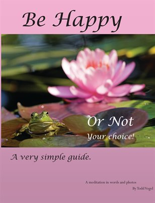 Be Happy - or Not