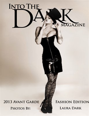 Into the Dark Magazine - Avant Garde Fashion Edition