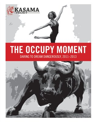 The occupy moment: daring to dream dangerously