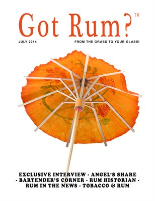 """""""Got Rum?"""" July 2014"""