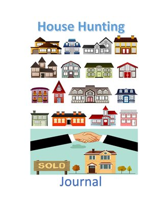 House Hunting Journal