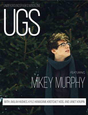 UGS Issue #5: Mikey Murphy