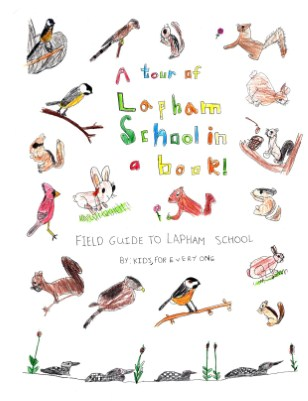 Field Guide to Lapham School
