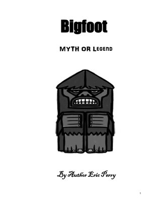 Bigfoot Myth or Legend