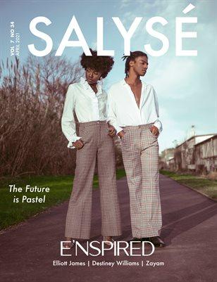 SALYSÉ Magazine | APRIL 2021 | VOL 7 NO 34