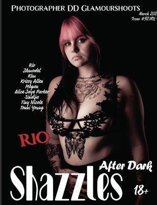 Shazzles After Dark Issue #92 VOL 4 Cover Model Rio.