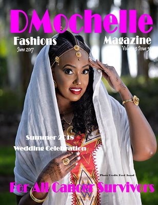 DMochelle Fashions Magazine June 2017 Issue