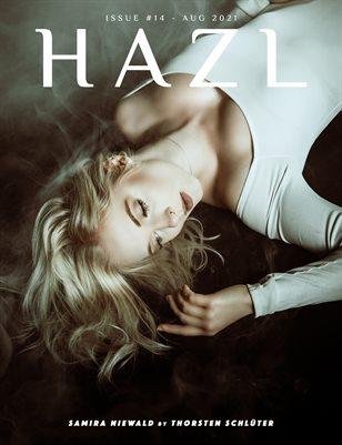 HAZL Magazine: ISSUE #14 -AUG 2021