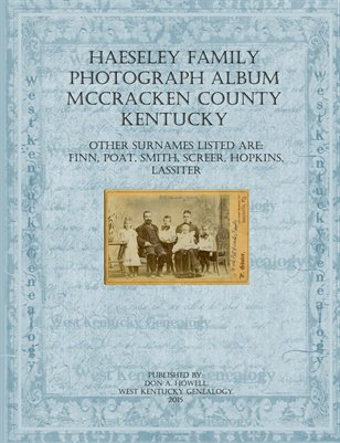 Haeseley Family Photograph Album, McCracken County, Kentucky