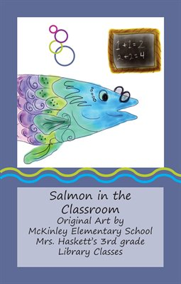 Salmon in the Classroom