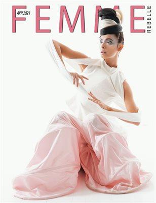 Femme Rebelle Magazine April 2021 REG ISSUE - Troy Walker Cover