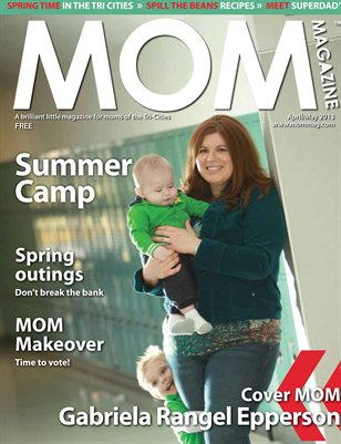 MOM Magazine, Apr/May 2013 Summer Camp in the Tri-Cities