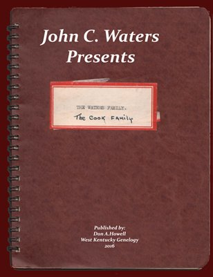 John C. Waters Presents; The Waters & Cook Family