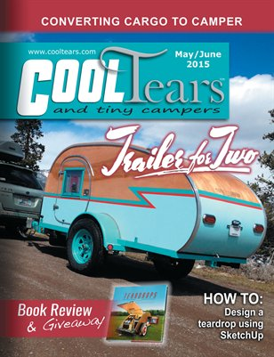 Cool Tears and Tiny Campers Magazine May/June 2015