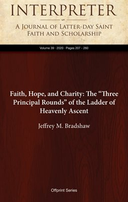 "Faith, Hope, and Charity: The ""Three Principal Rounds"" of the Ladder of Heavenly Ascent"