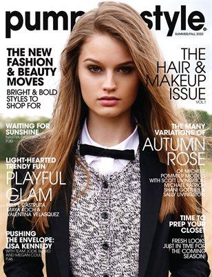 PUMP Magazine | The Hair & Makeup Edition | Vol.1