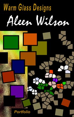 Aleen Wilson - Warm Glass Designs