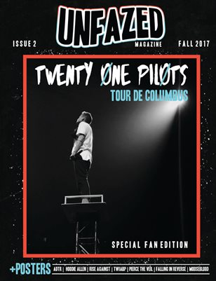 Unfazed Magazine - Issue 2: Twenty One Pilots' Tour de Columbus (Special Fan Edition)