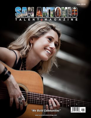 San Antonio Talent Magazine June 2016 Edition