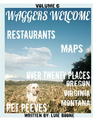 Waggers Welcome--Volume 6--Mutts Mingle