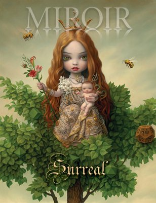 • MIROIR MAGAZINE • SURREAL • MARK RYDEN