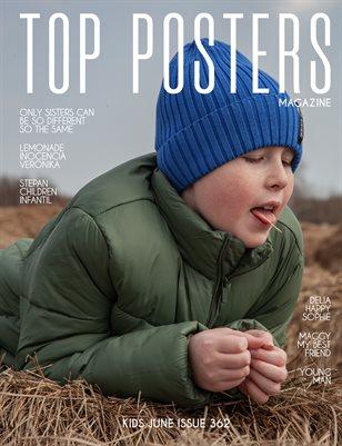 TOP POSTERS MAGAZINE- KIDS JUNE(Vol 362)