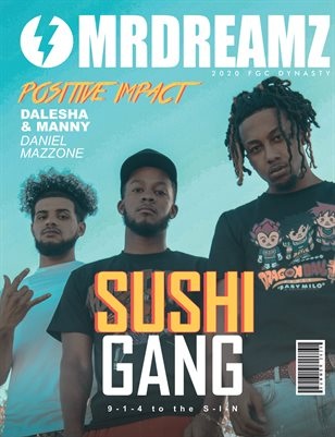 Mr Dreamz magazine SUSHI GANG (FGC Dynasty 2020)