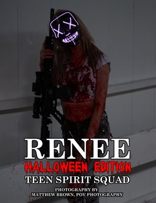 "Renee - ""The Purge"" - Halloween Edition 
