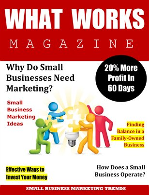 WHAT WORKS MAGAZINE