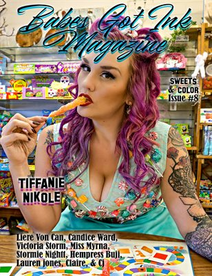 Babes Got Ink Magazine Issue #8 - Sweets & Color- Tiffanie Nikole