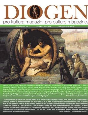 DIOGEN pro culture magazine No 3 - Annual / Godišnjak 2013 ( I dio / part) 280 pages / stranica