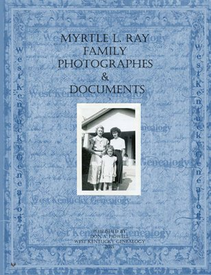 Myrtle Love Ray Family Photographs & Documents