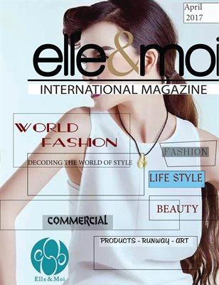 Elle & Moi International Magazine - April 2017