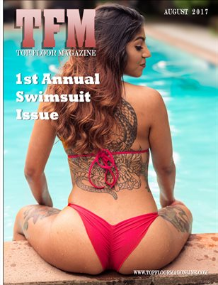 Top Floor Magazine/TFM August 2017 issue