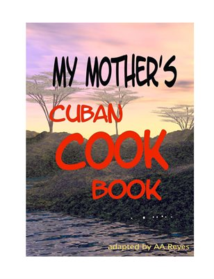 My Mother's Cuban Cookbook