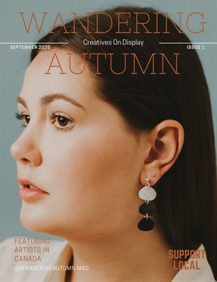 Wandering Autumn Issue 1: Creatives On Display