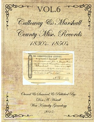 VOL.6 1830's - 1850's Marshall & Calloway Misc. Records