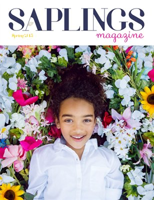 Saplings Magazine Spring issue 2015