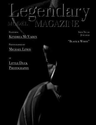 Issue No. 10 - Black & White - Legendary Model Magazine