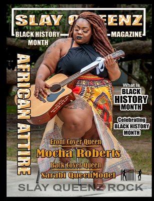 Slay Queenz Magazine Black History Month 'African Attire'