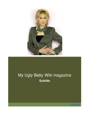My Ugly Betty Wiki magazine (3)