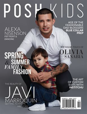 Posh Kids Magazine March/April 2017 - Javi Marroquin